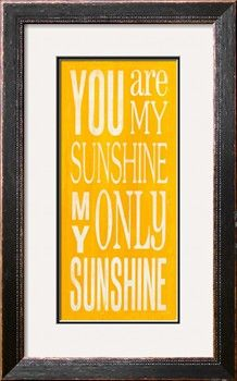 you are my sunshine print by holly stadler at artcom