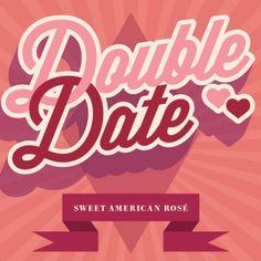 Double Date, Sweet American Rosé