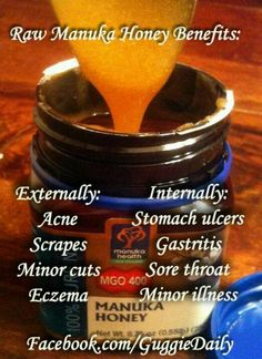Raw Manuka Honey Benefits. The major antibacterial component in manuka honey is methylglyoxal (MG). MG is a compound found in most types of honey, but usually only in small quantities.  In manuka honey, MG comes from the conversion of another compound -- dihydroxyacetone -- that is found in high concentration in the nectar of manuka flowers.  MG is thought to give manuka honey its antibacterial power. The higher the concentration of MG, the stronger the antibiotic effect.