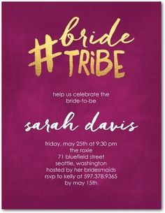 Bride Tribe Party Invitations: Get your tribe together for the last night out as a single woman and make it a night no one will forget. |  via @weddingpaper