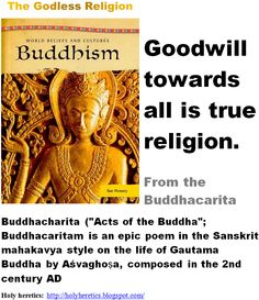 Goodwill towards all is true religion - Buddhism -  - The Godless Religion
