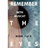 Remember The Eyes (An 'In Your Arms' Novel (Book One)) (Kindle Edition)By Beth Muscat