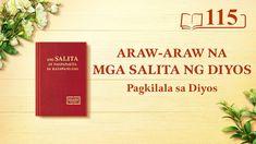 "Araw-araw na mga Salita ng Diyos | ""Ang Diyos Mismo, ang Natatangi II"" |... Christian Films, Christian Videos, Daily Word, Knowing God, Word Of God, God Is, In The Flesh, Letter Board, Lord"