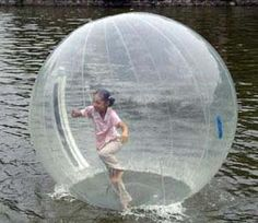 walk on water inflatable ball--THIS I REQUIRE