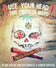 A Happy #CincoDeMayo to all in #KernCounty today! If you're celebrating later with alcohol, please have a plan to get home safely! And remember, buzzed driving is drunk driving.   (Photo courtesy of National Highway Traffic Safety Administration)  #dontdrinkanddrive #buzzeddriving #buzzeddrivingisdrunkdriving #fiesta #safetytips #safetytips #Bakersfield #duivictims #dui #personalinjury #lawyer #attorney