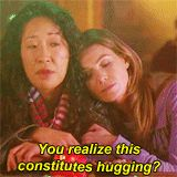 "Mer & Cris  Cris-""You realize this constitutes hugging?"" Mer- ""Shut up. I'm your person."""