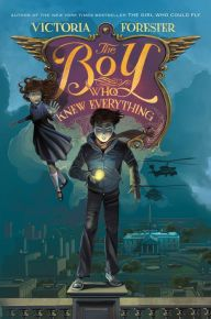 The Boy Who Knew Everything by Victoria Forester | 9780312626006 | Hardcover | Barnes & Noble