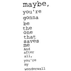 Song Lyrics ❤ liked on Polyvore featuring text, quotes, words, fillers, sayings, phrase and saying
