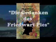"""""""Die Gedanken des Friedwart Pies""""    Short-Stories"""