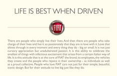 Fiat - Life is Best When Driven
