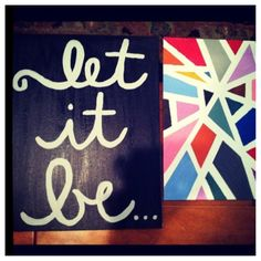 DIY artwork- masking tape on canvas, paint, remove tape- love the cursive