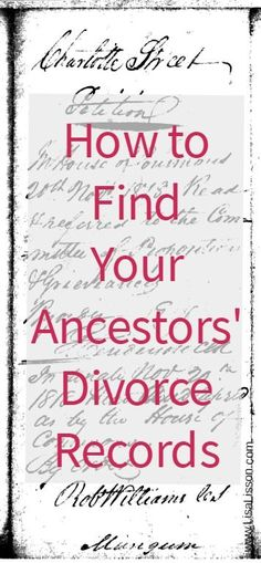 How to Find Your Ancestors' Divorce Records