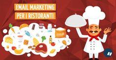 Super guida sull'email #marketing per i #ristoranti | Guest di Damiano Bettini  #DEM #newsletter DA LEGGERE