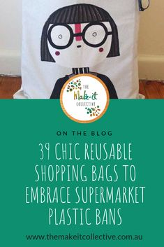 Reusable shopping bags: with plastic bans now in full swing, it's time to invest in locally produced, stylish & handmade bags too cute to leave at home. Shopping Totes, Reusable Shopping Bags, Paper Shopping Bag, The Make, Plastic Bags, Consumerism, Handmade Bags, Rage, Entertaining