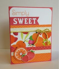 Create with Liz: Simply Sweet Card