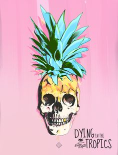 Why? Just.....why? ------------------------------ PINEAPPLE SKULL