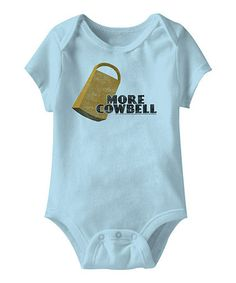 Take a look at this Light Blue 'More Cowbell' Bodysuit - Infant by Saturday Night Live on #zulily today!