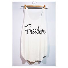 Freedom Tank Top Woman White Cream T-Shirt Tee Shirt Singlet Vest BUY 2 GET 1 FREE by pingypearshop on Etsy https://www.etsy.com/listing/205138223/freedom-tank-top-woman-white-cream-t