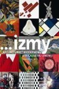 Kniha ...izmy Ako rozumieť modernému a súčasnému umeniu