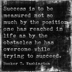 awesomel Booker Washington quote