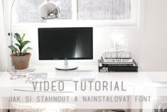 VIDEO TUTORIAL: Jak si st�hnout a nainstalovat font