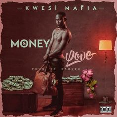 """Kwasi Mafia Releases New Song 'Money Love' Ghanaian Afrobeats and Afro-pop artiste, Kwesi Mafia has officially released his new single dubbed """"Money Love"""" off his… The post Kwasi Mafia Releases New Song 'Money Love' appeared first on Music Arena Gh."""