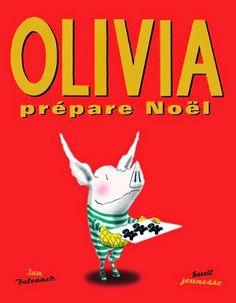 Olivia prépare Noël, Ian Falconner, Marjorie Bourhis, Seuil Jeunesse 2008.