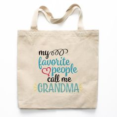 My Favorite People Call Me Grandma Canvas Tote Bag Diy Mother's Day Gifts For Grandma, Christmas Gifts For Grandma, Birthday Gifts For Grandma, Grandmother Gifts, Diy Mothers Day Gifts, Christmas Gifts For Mom, Mom Gifts, Grandparent Gifts, Bag Quotes