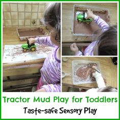 Tractor mud play for toddlers. Taste safe sensory play. Simple activities for toddlers.