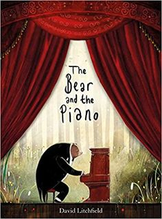 Use this beautiful picture book by David Litchfield as the starting point for a wide range of cross-curricular activities! Explore our teaching ideas linked the The Bear and the Piano. The Piano, Best Toddler Books, Cross Curricular, David, Piano Teaching, Teaching Reading, Human Connection, Children's Literature, One Pic