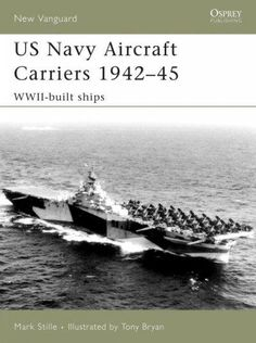 Dominating the seas during World War II, the US aircraft carrier played a crucial role in every major naval combat of the war. Development of the Essex class began in 1941, and was the largest class o