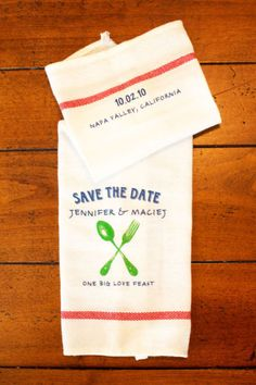Love this idea for a save the date..its a dish towel!