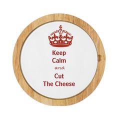 Humorous Keep Calm Cheese Board