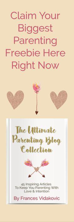 Claim Your Biggest Parenting Freebie Here Right Now | Our Biggest & Best Parenting Freebie | Grab Your Free  360 Page Book Here | Best Parenting Tips | Best Parenting Advice | Parenting Freebies