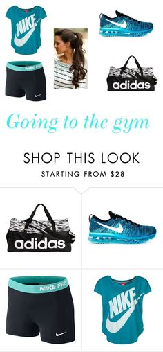 """Going to the gym"" by cameron-dallas-girl on Polyvore featuring adidas and NIKE"