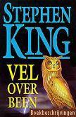 Stephen King, Vel over been