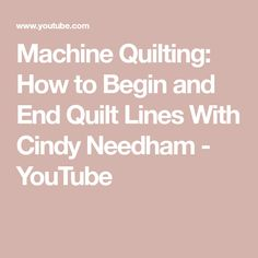 Machine Quilting: How to Begin and End Quilt Lines With Cindy Needham Quilting Classes, Longarm Quilting, Free Motion Quilting, Quilting Tips, Quilting Tutorials, Machine Quilting Patterns, Quilting Templates, Quilt Patterns Free, Sewing Patterns