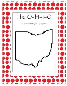 The O-H-I-O! A Unit on all things Geographically Ohio