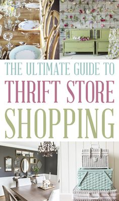 Ultimate Guide to Thrift Store Shopping What's your favorite Thrift Store Shopping Tip?  #ThriftStoreShopping #GuideToThriftStoreShopping #Thrifttore #FarmhouseStyle #Farmhouse #FixerUpper #ThriftStoreGuide