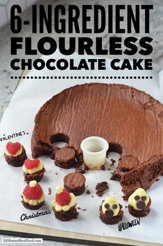 6-Ingredient Flourless Chocolate Cake Recipe (for any holiday!)
