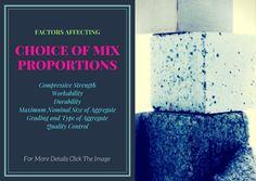 Concrete Mix Design- Choice and Factors Affecting Concrete Mix Design, Compressive Strength, Civil Engineering, Factors, Choices, Construction, Building