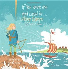 If You Were Me and Lived in...Viking Europe (Volume 6) by... https://www.amazon.com/dp/1532875304/ref=cm_sw_r_pi_dp_x_JSkcybN4H81EZ