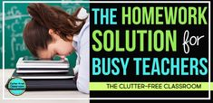 Homework should not cause teachers, parents, or students stress. Learn how to make it easier on you and more meaningful to your students.