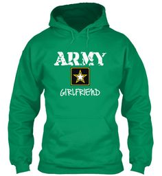 Green ARMY GIRLFRIEND sweatshirt! Buy them now so I can get one too :) campaign runs until March 20th!