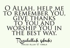 Dua. Oh Allah, help me to remember You. Islam.