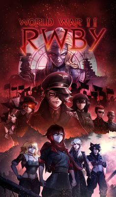 World War II RWBY by ThyBlake How sinister, though I would welcome a fanfic. Rwby Anime, Rwby Fanart, Rwby Poster, Rwby Raven, Rwby Neo, Guerra Anime, Otaku, Rwby Characters, Rwby Comic