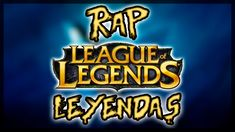 Rap del LOL ||| LEYENDAS ||| SHARKNESS