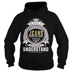 Awesome Tee  jeans  Its a jeans Thing You Wouldnt Understand  T Shirt Hoodie Hoodies YearName Birthday T shirts