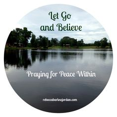 While we all crave peace, perhaps one kind that we all struggle with most from time to time is peace within. If so, today's blog is for you.
