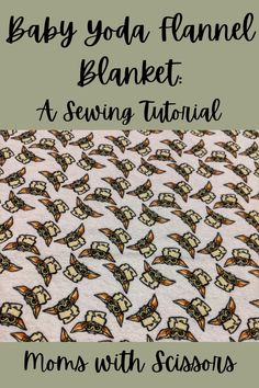 Calling all Baby Yoda fans! Learn how to make this fun Baby Yoda themed hand-tied flannel blanket. Tutorial is easily adjustable for different sized projects. This is the way... Baby Flannel, Flannel Blanket, Handmade Gifts For Men, Sewing Headbands, Ladder Stitch, Fun Baby, Straight Stitch, Fabric Squares, Cool Baby Stuff